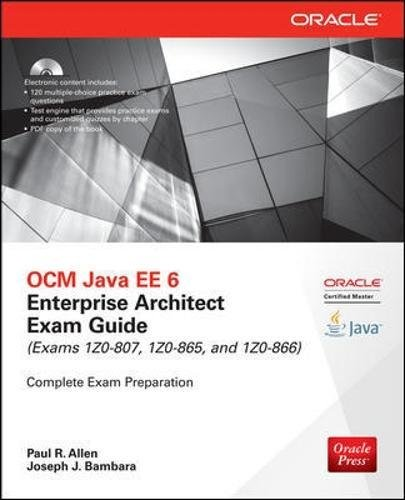 OCM Java EE 6 Enterprise Architect Exam Guide (Exams 1Z0-807, 1Z0-865 & 1Z0-866) (Oracle Press) by McGraw-Hill Education