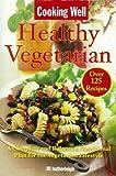 Cooking Well: Healthy Vegetarian, , 1578263891