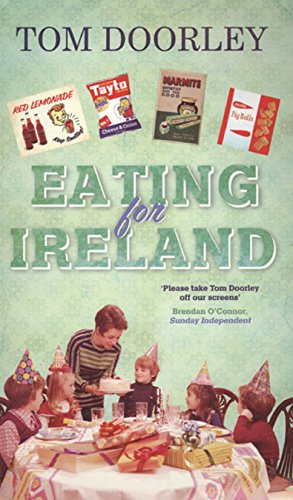 Eating for Ireland by Tom Doorley