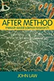 img - for After Method: Mess in Social Science Research (International Library of Sociology) book / textbook / text book