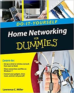 Home networking do it yourself for dummies amazon lawrence c home networking do it yourself for dummies amazon lawrence c miller libros en idiomas extranjeros solutioingenieria Image collections