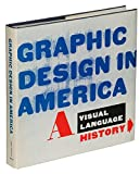 Graphic Design in America: A Visual Language History