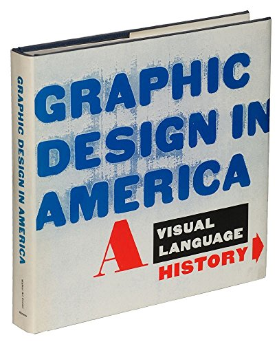 Graphic Design in America: A Visual Language History by Brand: Harry N Abrams
