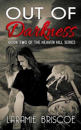 Out Of Darkness Heaven Hill Book 2 Kindle Edition By Laramie
