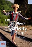 """Afficher """"Les aventures de Huckleberry Finn"""""""