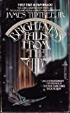 Brightness Falls from the Air, James Tiptree, 0812556259