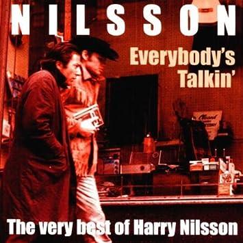 Harry Nilsson Everybody S Talkin By Harry Nilsson Amazon Com Music
