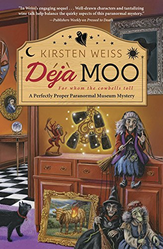 Deja Moo (A Perfectly Proper Paranormal Museum Mystery Book 3)