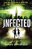 Infected, Sophie Littlefield, 0385741065