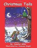 Christmas Tails, Jennifer Miller, 1425189873