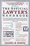 Still the Official Lawyer's Handbook, Daniel R. White, 0452266947