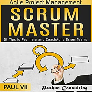 Agile Project Management: Scrum Master Hörbuch