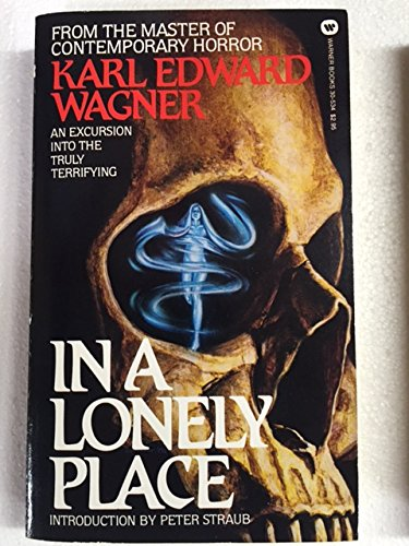 In a Lonely Place (Gods In Darkness The Complete Novels Of Kane)
