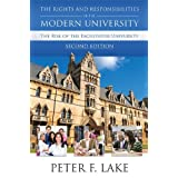 The Rights and Responsibilities of the Modern University: The Rise of the Facilitator University, Second Edition