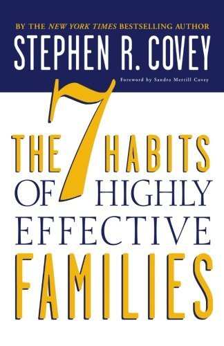 The 7 Habits of Highly Effective Families by Covey Stephen R. (1997-10-01) Paperback