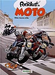Les fondus de moto :