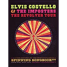Elvis Costello: The Return of the Spectacular Spinning Songbook
