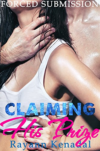 Claiming His Prize: Forceful Men Prey Fantasy (Dubious Book 1)