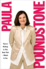 There's Nothing in This Book That I Meant to Say by Paula Poundstone (2007-11-27)