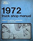 1972 Ford Truck Shop Manual - Volume 5 - Pre-Delivery, Maintenance & Lubrication