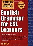 English Grammar for ESL Learners, Edward Swick, 0071441328