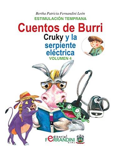 Los cuentos de Burri. Cruky y la serpiente eléctrica (Spanish Edition)