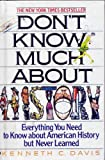Don't Know Much about History, Kenneth C. Davis, 0606049096