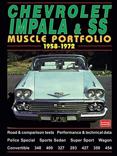 (Chevrolet Impala & SS Muscle Portfolio 1958-1972 (The Brooklands Musclecar Portfolio Series))