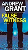 False Witness: A Novel (Detective Cooper Devereaux Book 3)