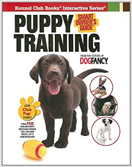 Puppy Training (Smart Owner's Guide)