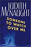 Someone to Watch over Me, Judith McNaught, 0671787888