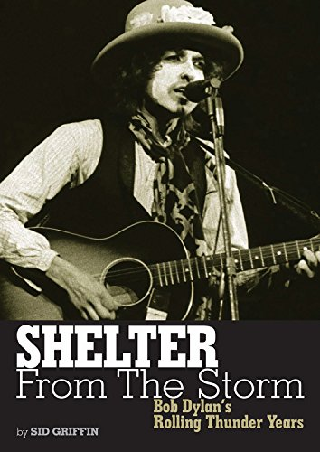 Shelter From The Storm Bob Dylans Rolling Thunder Yearsbook  Genuine Jawbone Books