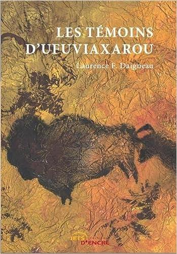 Télécharger des livres gratuitement Les Témoins d'Ufuviaxarou ePub