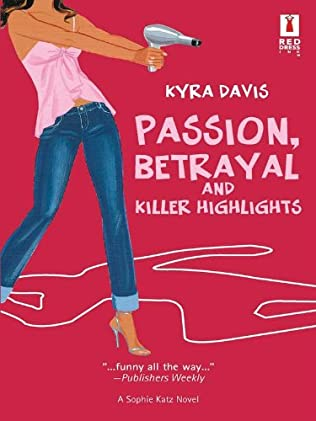book cover of Passion, Betrayal and Killer Highlights