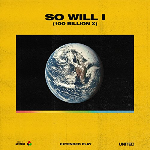 So Will I (100 Billion X) - EP