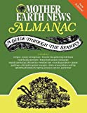 img - for Mother Earth News Almanac: A Guide Through the Seasons book / textbook / text book