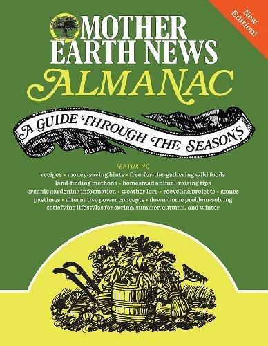 Mother Earth News Almanac  A Guide Through The Seasons
