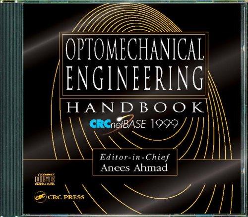 Optomechanical Engineering Handbook on