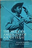 Mexican-Americans of South Texas, 1974, Madsen, William, 0030084318