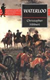 Front cover for the book Waterloo (Wordsworth Military Library) by Christopher Hibbert