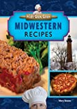 Midwestern Recipes, Mary Boone, 1612280714