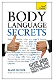 Body Language Secrets (Teach Yourself)