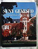 img - for Suny Geneseo: From Normal School to Public Ivy, 1871-2007 book / textbook / text book