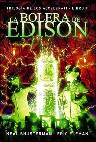 La bolera de Edison: Trilogía de los Accelerati, 2 LITERATURA ...