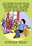 Jamie's Poop Gas, Parsnips, Pants and Romance (funny book for kids aged 8 to 13)