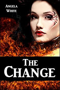 The Change (The Bachelor Battles Book 1) by [White, Angela]