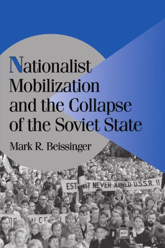 Nationalist Mobilization and the Collapse of the Soviet...