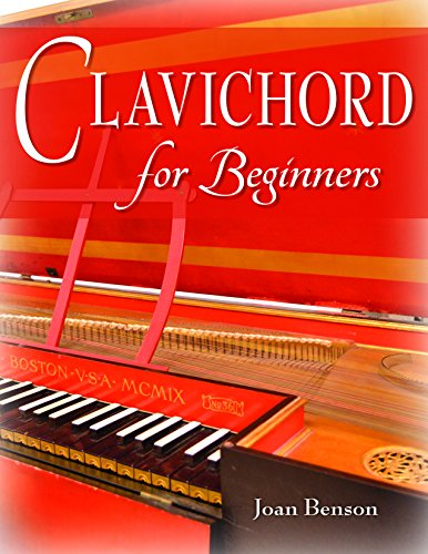 Clavichord for Beginners (Publications of the Early Music Institute) (Instrument Clavichord)