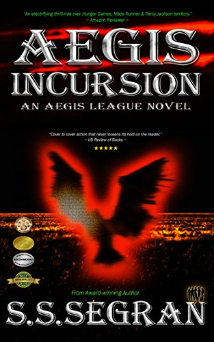 AEGIS INCURSION (Apocalyptic Action-Adventure,Thriller)