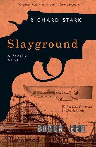 Stark Park (Slayground: A Parker Novel)